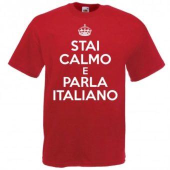 Maglietta Stai Calmo e Parla Italiano