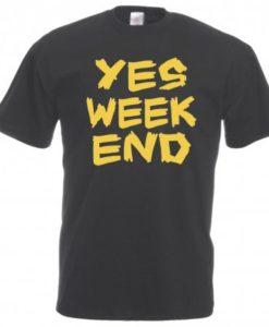 Maglietta Yes Weekend